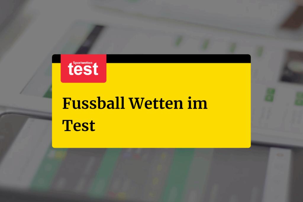 Fussball Wetten im Test